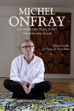 Michel Onfray - La danse des simulacres - Une philosophie du goût.