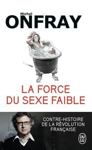 Rhonealpesinfo.fr La force du sexe faible - Contre-histoire de la Révolution française Image