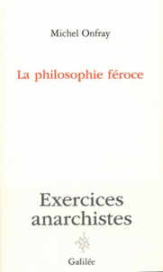 Openwetlab.it La philosophie féroce - Exercices anarchistes Image