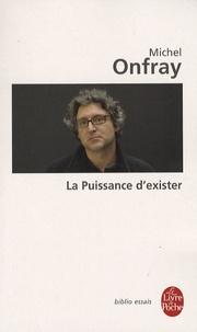 Michel Onfray - La Puissance d'exister - Manifeste hédoniste.