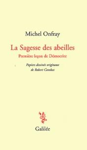 Michel Onfray - La Sagesse des abeilles - Première leçon de Démocratie.