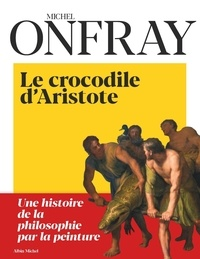 Top ebook téléchargement gratuit Le Crocodile d'Aristote en francais