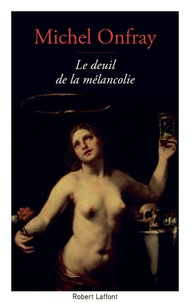 Le deuil de la mélancolie - Récit intime.pdf