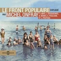 Michel Onfray et Frank Lanot - Le Front Populaire.