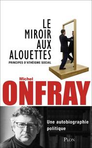 Deedr.fr Le miroir aux alouettes - Principes d'athéisme social Image