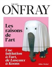 Michel Onfray - Les raisons de l'art.