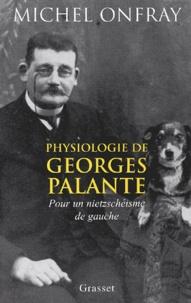 Physiologie de Georges Palante. - Pour un nietzschéisme de gauche.pdf