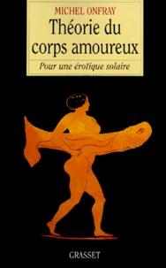 Théorie du corps amoureux. - Pour une érotique solaire.pdf