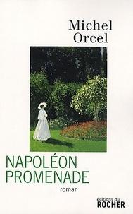 Michel Orcel - Napoléon promenade.