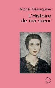 Michel Ossorguine - L'histoire de ma soeur.