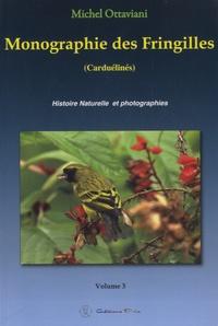 Monographie des Fringilles - Volume 3 : Carduelinés.pdf