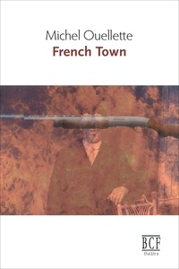 Michel Ouellette - French Town.
