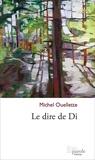 Michel Ouellette - Le dire de Di.