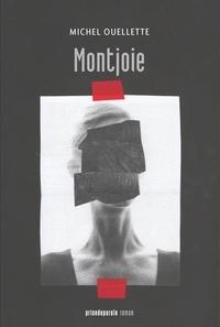 Michel Ouellette - Montjoie.