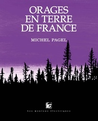 Michel Pagel - Orages en terre de France.