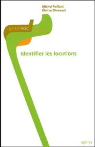 Michel Paillard et Eloi Le Divenach - Identifier les locutions.