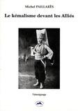 Michel Paillarès - Le Kémalisme devant les Alliés.