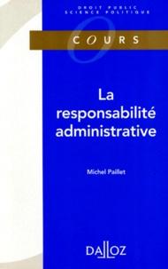 Michel Paillet - La responsabilité administrative.
