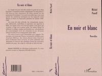 Michel Panoff - En noir et blanc.