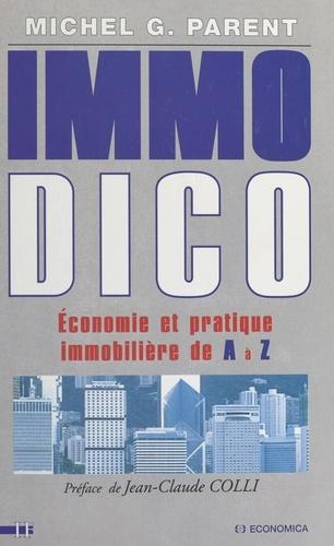 IMMO DICO. Economie et pratique immobilière de A à Z