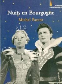 Michel Parent et Jean-Jacques Lerrant - Nuits en Bourgogne - Un festival au carrefour de la vie culturelle française 1954-1984.