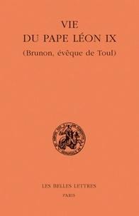 Michel Parisse - La vie du pape Léon IX (Brunon, évêque de Toul).