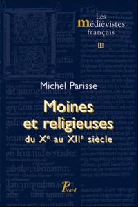 Michel Parisse - Religieux et religieuses en Empire du Xe au XIIe siècle.