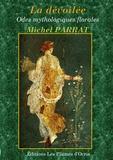 Michel Parrat - La dévoilée.