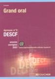Michel Parruitte - DESCF Epreuve N° 3 Grand oral. - Annales corrigées 2003.