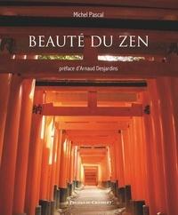 Michel Pascal - Beauté du zen.