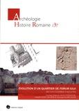 Michel Pasqualini et Isabelle Rodet-Belarbi - Un quartier de Forum Iulii des Julio-Claudiens à Dioclétien (Fréjus, Var).