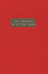 Michel Pastoureau - Les chevaliers de la Table Ronde.