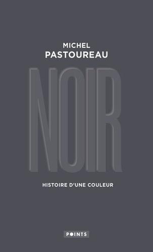 Michel Pastoureau - Noir - Histoire d'une couleur.
