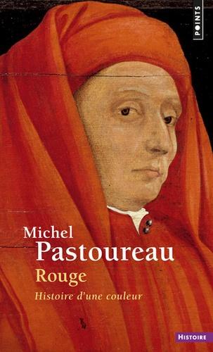 Michel Pastoureau - Rouge - Histoire d'une couleur.