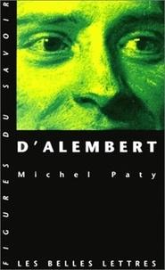 Michel Paty - D'Alembert ou La raison physico-mathématiques au siècle des Lumières.