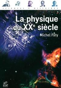 Michel Paty - La physique du XXème siècle.