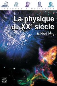 Histoiresdenlire.be La physique du XXème siècle Image
