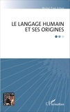 Michel Paul Urban - Le langage humain et ses origines.