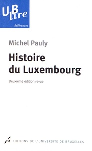 Michel Pauly - Histoire du Luxembourg.