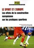 Michel Pautot - Le sport et l'Europe - Les effets de la construction européenne sur les pratiques sportives.