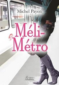 Michel Payen - Méli-Métro.