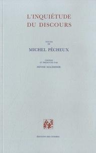 Michel Pêcheux - L'inquiétude du discours.