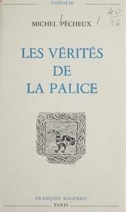 Michel Pêcheux et Louis Althusser - Les vérités de La Palice - Linguistique sémantique, philosophie.