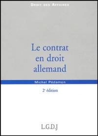 Michel Pédamon - Le contrat en droit allemand.