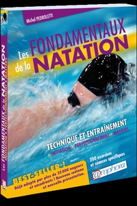 Les fondamentaux de la natation- Technique et entrainement - Michel Pedroletti pdf epub