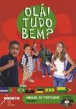 Michel Perez - Portugais Niveaux A1 et A2 Ola ! Tudo bem ?. 1 DVD
