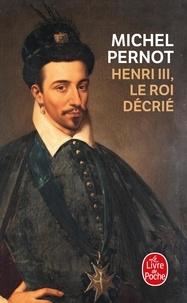Henri III, le roi decrié.pdf