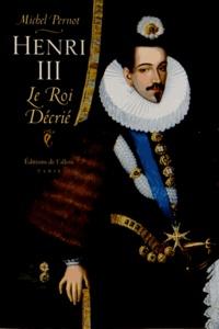 Henri III - Le roi décrié.pdf