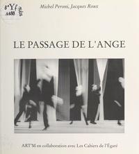 Michel Peroni et Jacques Roux - Le Passage de l'ange.