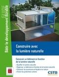 Michel Perraudeau et Marc Fontoynont - Construire avec la lumière naturelle.